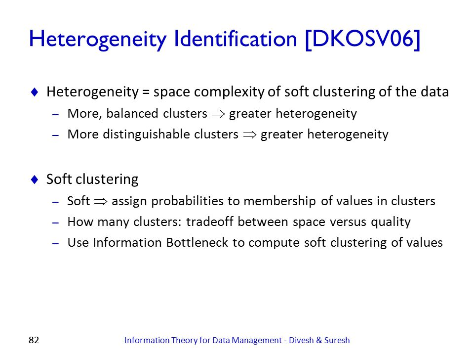 Heterogeneity Identification [DKOSV06]